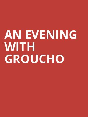 An Evening with Groucho at Community Theatre