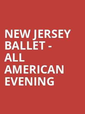 New Jersey Ballet - All American Evening at Community Theatre