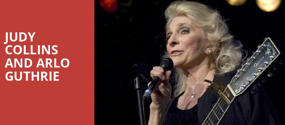 Judy Collins and Arlo Guthrie, Community Theatre, Morristown