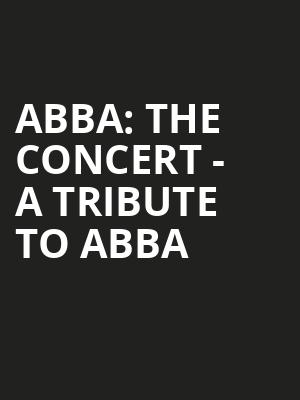 ABBA The Concert A Tribute To ABBA, Community Theatre, Morristown